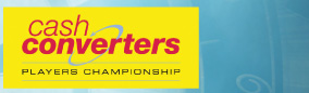 Cash Converters Players Championship Fri 29 Nov - Mon 2 Dec, 2013 Butlins Minehead, Somerset 3 night from 223pp Book now
