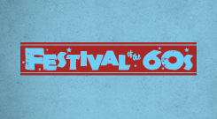 Festival of the 60s