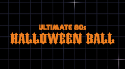 Ultimate 80s: Halloween Ball