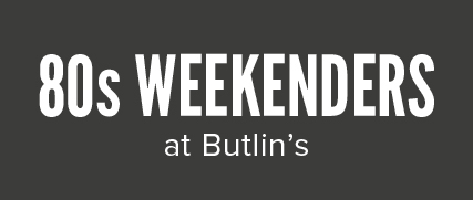 Butlins Live Music Weekends - Absolute 80s